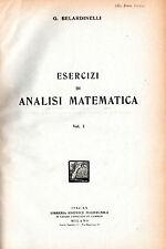 ESERCIZI DI ANALISI MATEMATICA. Vol. 1, G. Belardinelli, Milano 1942 **C75