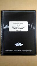 Spectral Dynamics SD-11 Constant Output Level Adapter C.O.L.A. Manual 7E B6