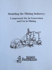 Modeling the Mining Industry:use of Compressed Air Western Scale Models book P-5