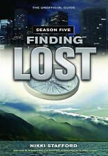 Finding Lost: Season 5 by Nikki Stafford