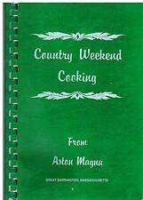 *GREAT BARRINGTON MA 1988 *COUNTRY WEEKEND COOKING COOK BOOK *FROM ASTON MAGNA