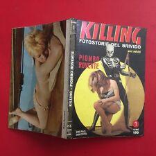 KILLING n.1 PIOMBO ROVENTE Ed. Ponzoni (1966) Fotostorie R. CARRA' FEMI BENUSSI