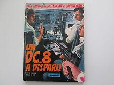 TANGUY ET LAVERDURE EO1973 TBE UN DC8 A DISPARU