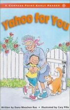 Yahoo for You (Compass Point Early Readers) by Meachen Rau, Dana