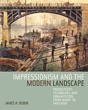 Impressionism and the Modern Landscape Producti, Rubin+=