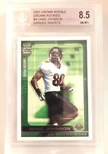 Chad Johnson 2001 Crown Royale Draft RC Beckett BCCG 8.5 NM-MT Rookie