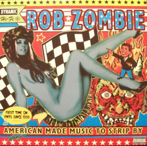 ROB ZOMBIE - AMERICAN MADE MUSIC TO STRIP BY - 2 LP VINYL NEW ALBUM