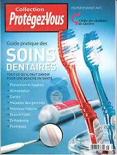 Guide pratique des Soins dentaires Collection Protégez-vous (2010)
