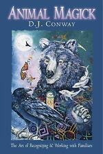 Animal Magick : The Art of Recognizing and Working with Familiars by Madonna Com