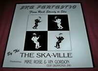 THE SKA-VILLE Feat. Mike Rose / Vin Gordon SKA FANTASTIC vinyl REGGAE LP, UK New