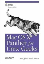 Mac Os X Panther for Unix Geeks : Apple Developer Connection Recommended.