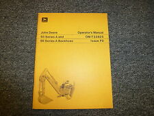 John Deere 95A & 93A Backhoe for 400 & 350 Loader Owner Operator Manual OMT33825