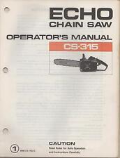 "ECHO CHAIN SAW OPERATOR""S MANUAL CS-315  P/N 898 572-1123 3"