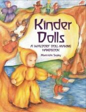 Kinder Dolls: A Waldorf Doll-Making Handbook-ExLibrary