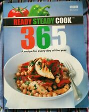 Ready, Steady, Cook 365: A recipe for every day of the year By Various, BBC Book