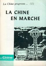 La Chine en construction/La Chine progresse - 1/La Chine en marche/1982