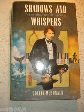 Shadows and Whispers : Tales from the Other Side by Collin McDonald (1994,...