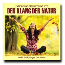CD Der Klang der Natur - Wald Bach Regen und Meer (ohne Musik) Naturklänge