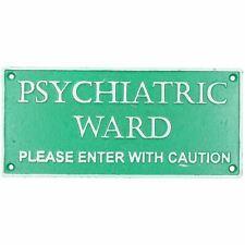 Psychiatric Ward Enter With Caution Sign Plaque Cast Iron Door Mental Hospital