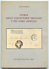 Storia delle collettorie friulane e dei loro annulli. Giulio Rubini. 1970.