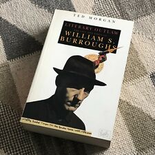 Literary Outlaw: The Life and Times of William S. Burroughs by Ted Morgan Book