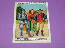 CHROMO CHOCOLAT PUPIER EUROPE 1932 POLOGNE COSTUMES POLONAIS