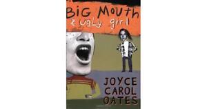 Joyce Carol Oates~BIG MOUTH AND UGLY GIRL~SIGNED 1ST/DJ~NICE COPY