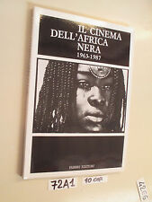 IL CINEMA DELL'AFRICA NERA 1963-1987 (72 A 1)