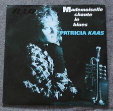 Patricia Kaas, mademoiselle chante le blues, SP - 45 tours import + insert promo