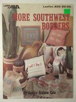 More Southwest Borders Cross Stitch Pattern Leaflet Leisure Arts Leaflet 835