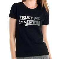 Trust me I'm a Jedi Star Wars Satire Comedy Spaß Sprüche Damen Girlie T-Shirt