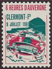 FRANCE 1961 VIGNETTE** Gd Ft Automobile CLERMONT 6 Heure Auvergne Cinderella TTB