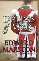 Drums of War by Edward Marston (Paperback)