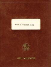 BREGUET 963 DEUX PONTS - MANUEL D'UTILISATION AIR FRANCE - 1968