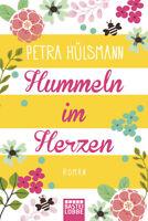 Hummeln im Herzen - Roman von Petra Hülsmann (2016, Taschenbuch)