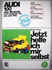 Audi 100 - Jetzt helfe ich mir selbst - 1974-1976 Handbuch  repair manual