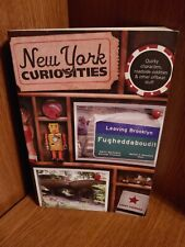 New York Curiosities: Quirky Characters, Roadside Oddities & More NEW
