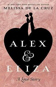 De La Cruz Melissa-Alex & Eliza  BOOK NEW
