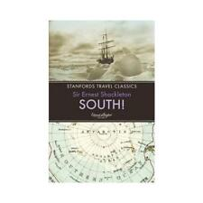 South! by Ernest Henry Shackleton (author)