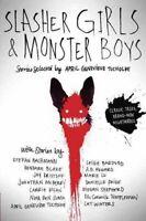 Slasher Girls & Monster Boys by April Genevieve Tucholke 9780147514080