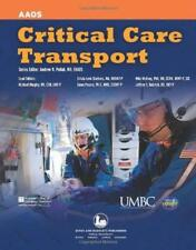 Critical Care Transport - by Academy of Orthopaedic Surgeons (AAOS)
