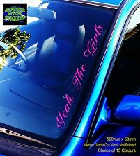 YEAH THE GIRLS Chicks Car Windscreen Sticker Decal Jdm Drift Bomb Ute PINK 500mm