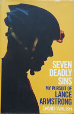 SEVEN DEADLY SINS : My Pursuit of Lance Armstrong : David Walsh (Hardback 2012)