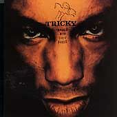 Angels with Dirty Faces by Tricky (CD, 1998, Island)