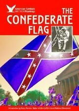 The Confederate Flag American Symbols & Their Meanings