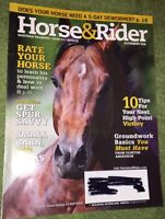 Horse & Rider Magazine November 2008 - Rate Your Horse - Get Spur-Savvy