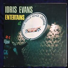 Idris Evans Entertains At The Rolls Royce Room (private press signed LP Canada)