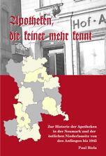Apotheken, die keiner mehr kennt - von Paul Biela, 2. erweiterte Auflage