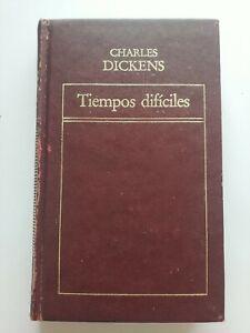 Tiempos Dificiles por Charles Dickens 1983 HC #1594