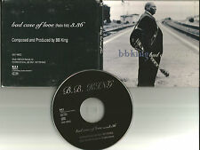 B.B. KING Bad Case of Love w/ RARE EDIT Europe made PROMO DJ CD single 1998